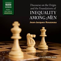 DISCOURSE ON THE ORIGIN AND THE FOUNDATIONS OF INEQUALITY AMONG MEN
