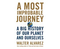 A MOST IMPROBABLE JOURNEY
