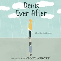 DENIS EVER AFTER