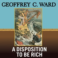 A DISPOSITION TO BE RICH