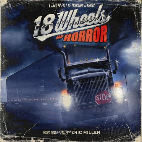 18 WHEELS OF HORROR