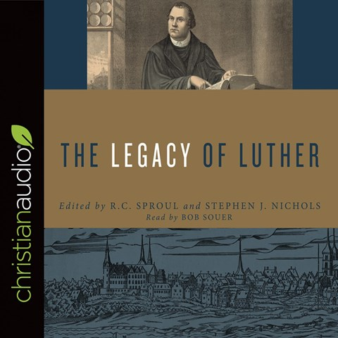 THE LEGACY OF LUTHER