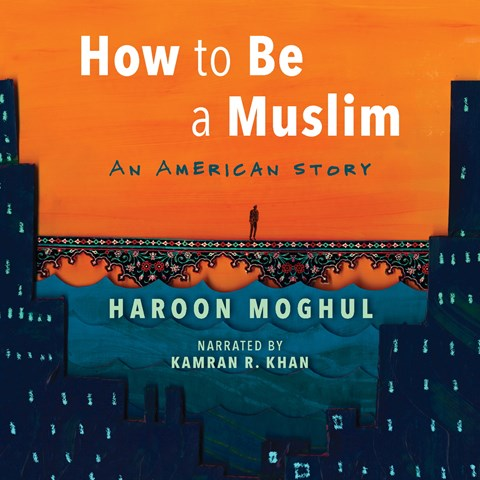 HOW TO BE A MUSLIM