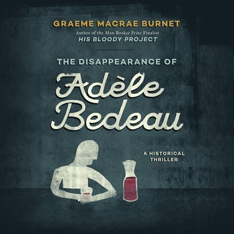 THE DISAPPEARANCE OF ADLE BEDEAU