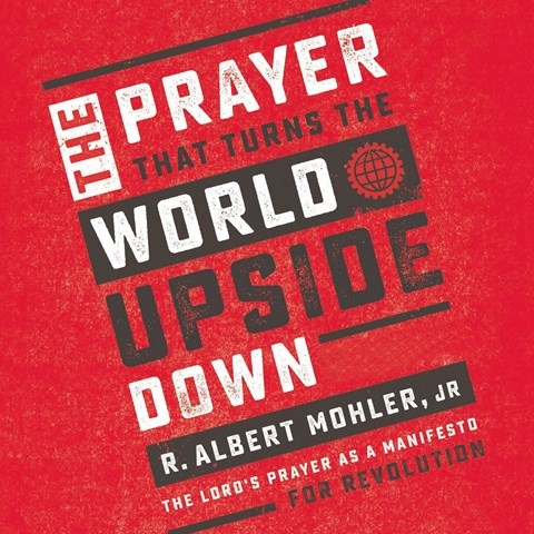 PRAYER THAT TURNS THE WORLD UPSIDE DOWN
