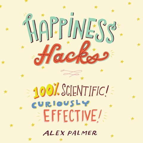 HAPPINESS HACKS