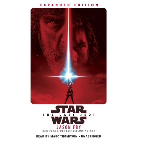 STAR WARS: THE LAST JEDI: EXPANDED EDITION