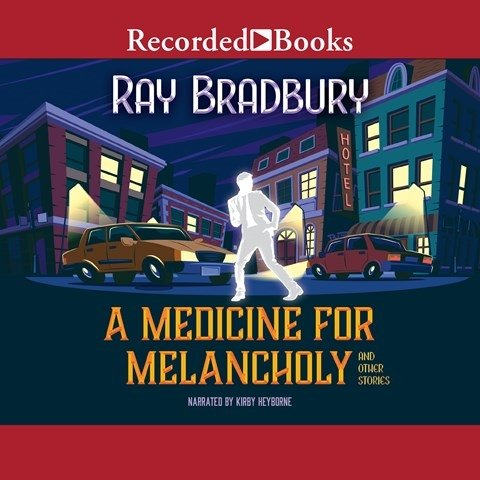 A MEDICINE FOR MELANCHOLY AND OTHER STORIES