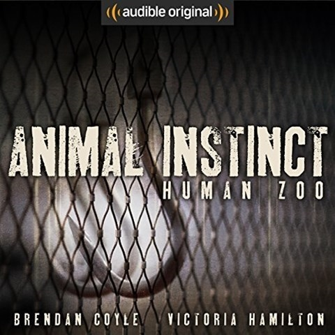 ANIMAL INSTINCT: HUMAN ZOO