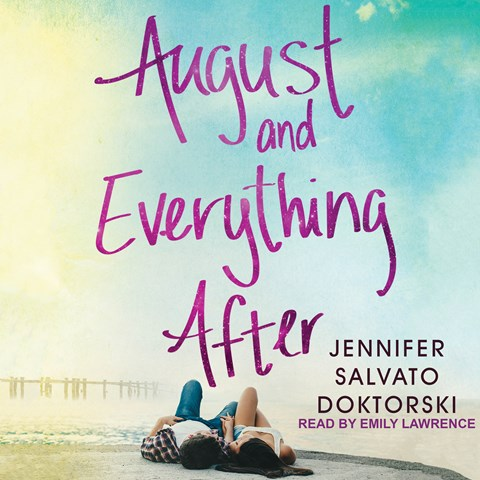 AUGUST AND EVERYTHING AFTER