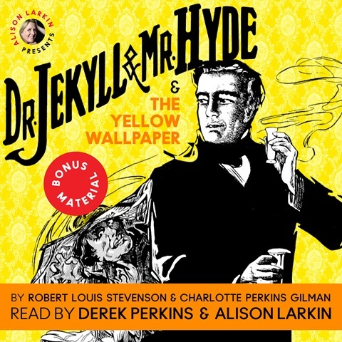 THE DR. JEKYLL & MR. HYDE & THE YELLOW WALLPAPER