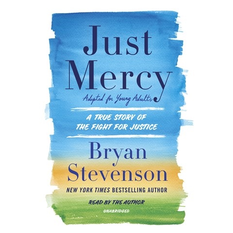 JUST MERCY [ADAPTED FOR YOUNG ADULTS]