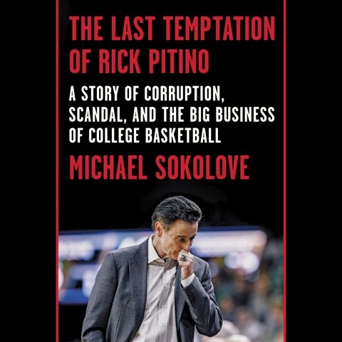 THE LAST TEMPTATION OF RICK PITINO