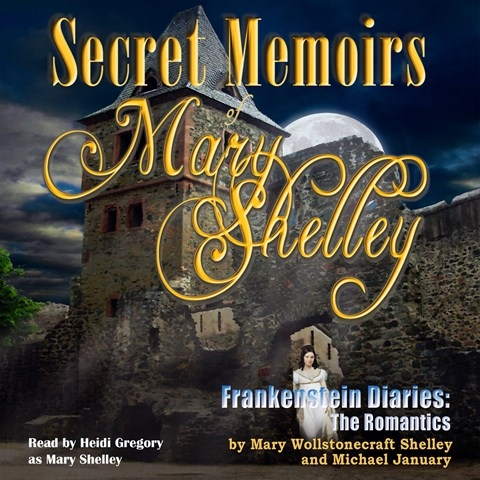 SECRET MEMOIRS OF MARY SHELLEY