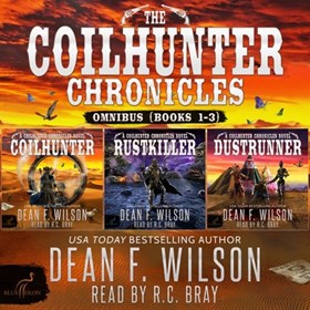 THE COILHUNTER CHRONICLES: OMNIBUS (BOOKS 1-3)