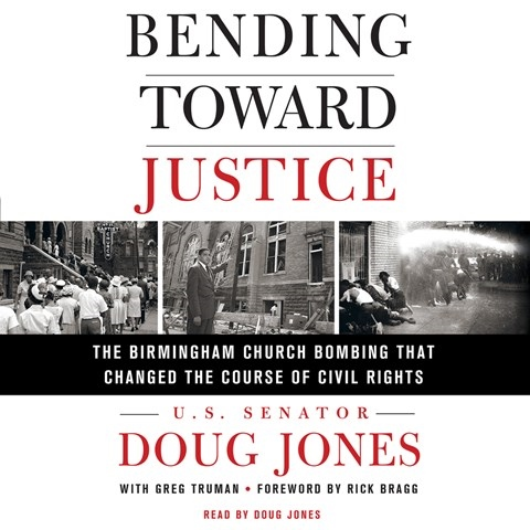 BENDING TOWARD JUSTICE