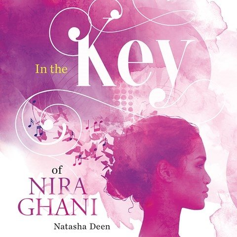 IN THE KEY OF NIRA GHANI