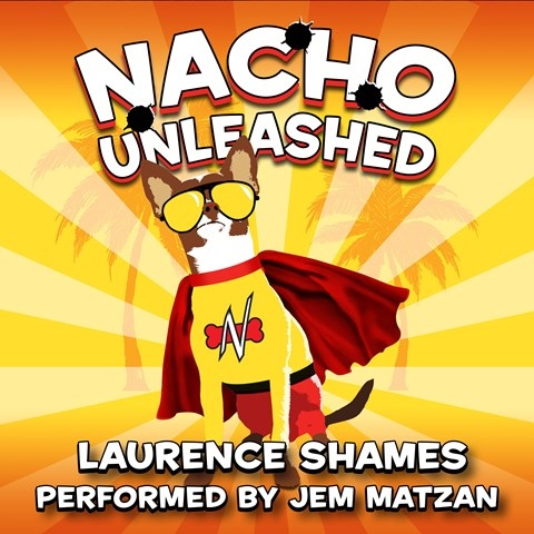 NACHO UNLEASHED