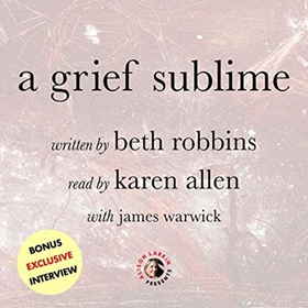 A GRIEF SUBLIME