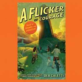 A FLICKER OF COURAGE