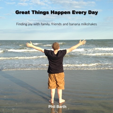 GREAT THINGS HAPPEN EVERY DAY