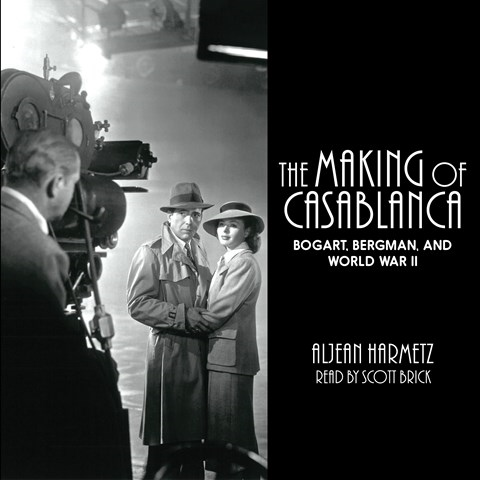 THE MAKING OF CASABLANCA