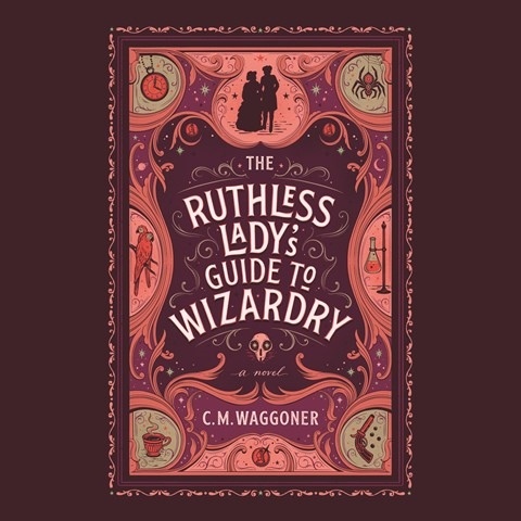 RUTHLESS LADY'S GUIDE TO WIZARDRY