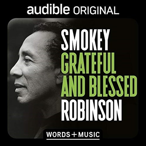 SMOKEY ROBINSON: GRATEFUL AND BLESSED