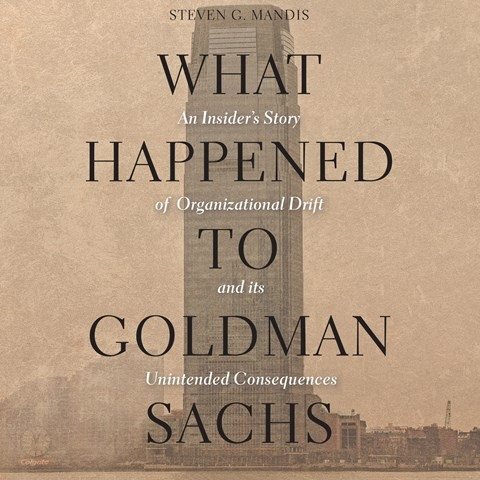WHAT HAPPENED TO GOLDMAN SACHS